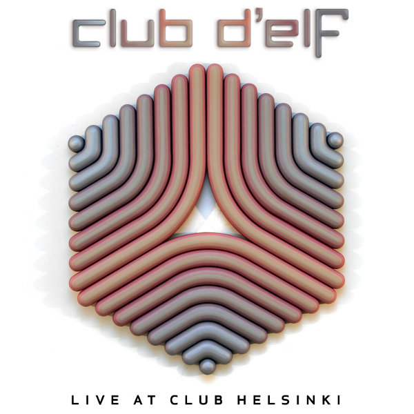 Club d'Elf — Live at Club Helsinki