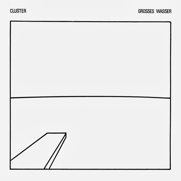 Cluster — Grosses Wasser