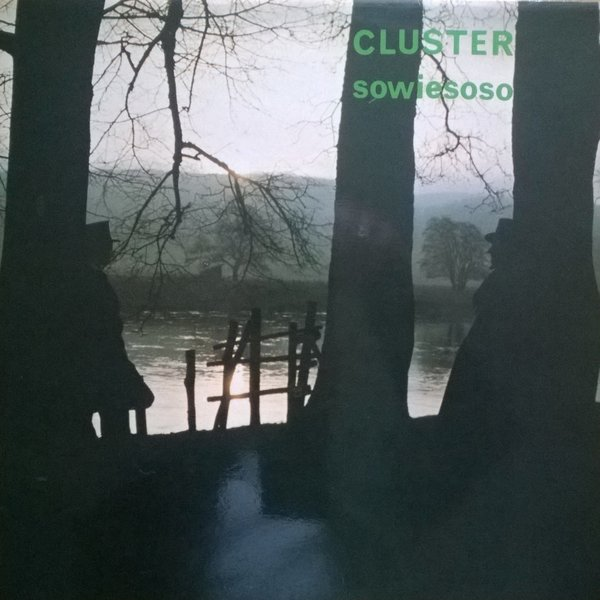 Cluster — Sowiesoso