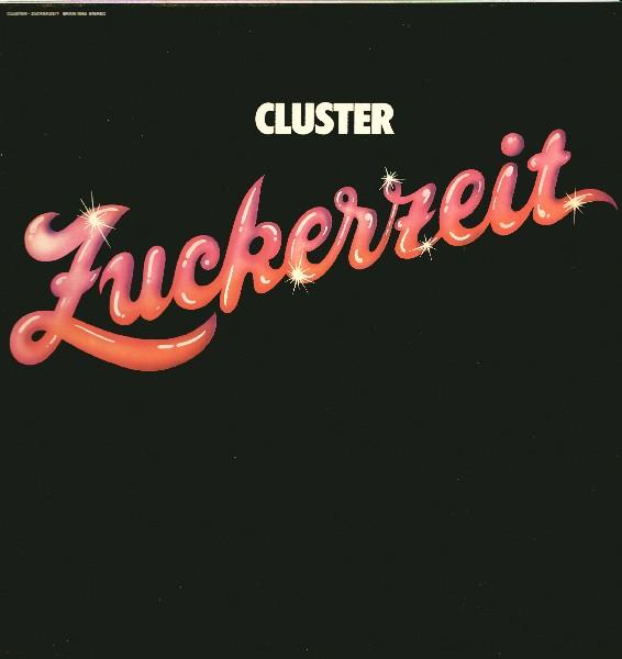 Cluster — Zuckerzeit