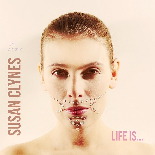 Susan Clynes — Life Is...