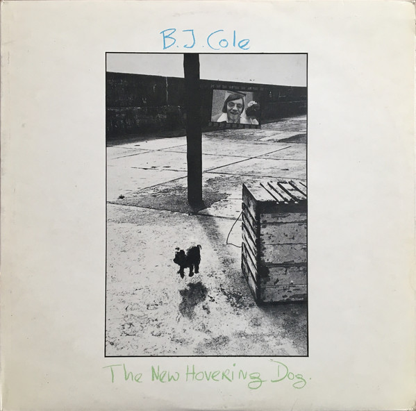 B.J. Cole — The New Hovering Dog