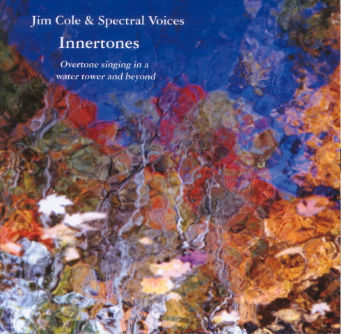 Jim Cole and Spectral Voices — Innertones