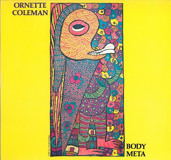 Ornette Coleman — Body Meta