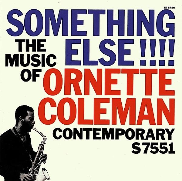 Ornette Coleman — Something Else!!!!