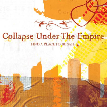 Collapse under the Empire — Find a Place to Be Safe