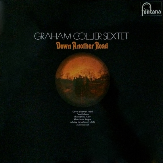 Graham Collier Sextet — Down Another Road