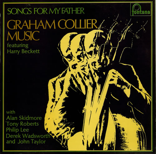 Graham Collier Music — Songs for My Father