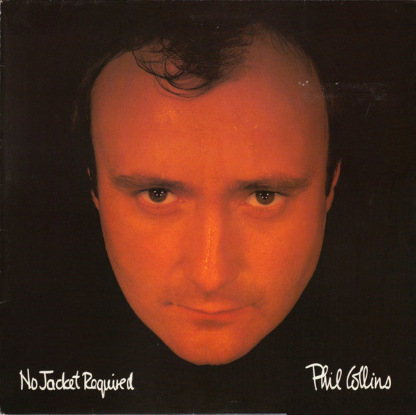 Phil Collins — No Jacket Required