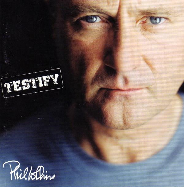 Phil Collins — Testify