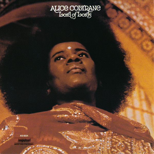 Alice Coltrane — Lord of Lords