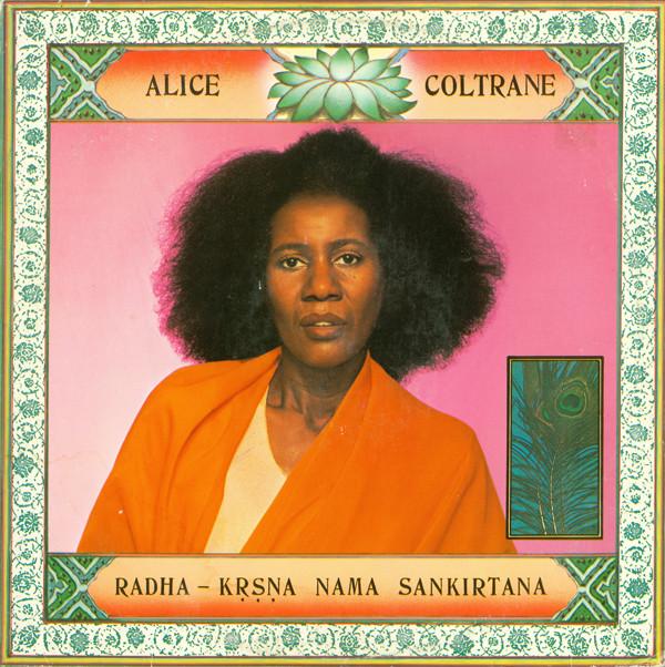 Alice Coltrane — Radha-Krsna Nama Sankirtana