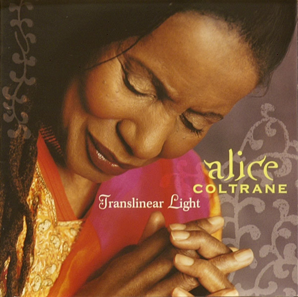 Alice Coltrane — Translinear Light