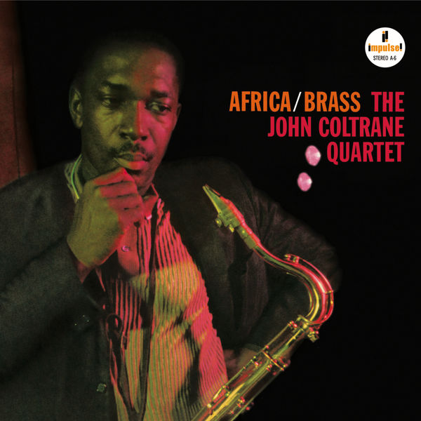 The John Coltrane Quartet — Africa / Brass