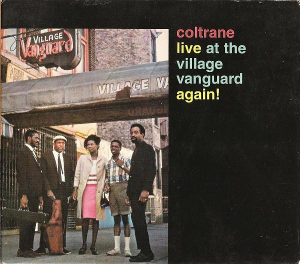 John Coltrane — Live at the Village Vanguard Again!