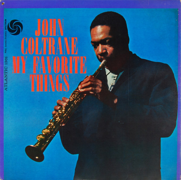 John Coltrane — My Favorite Things