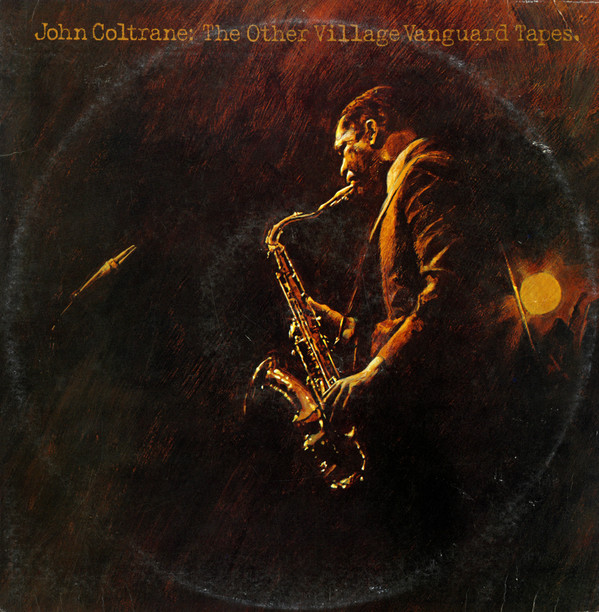 John Coltrane — The Other Village Vanguard Tapes