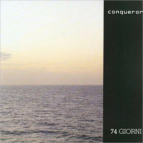 Conqueror — 74 Giorni