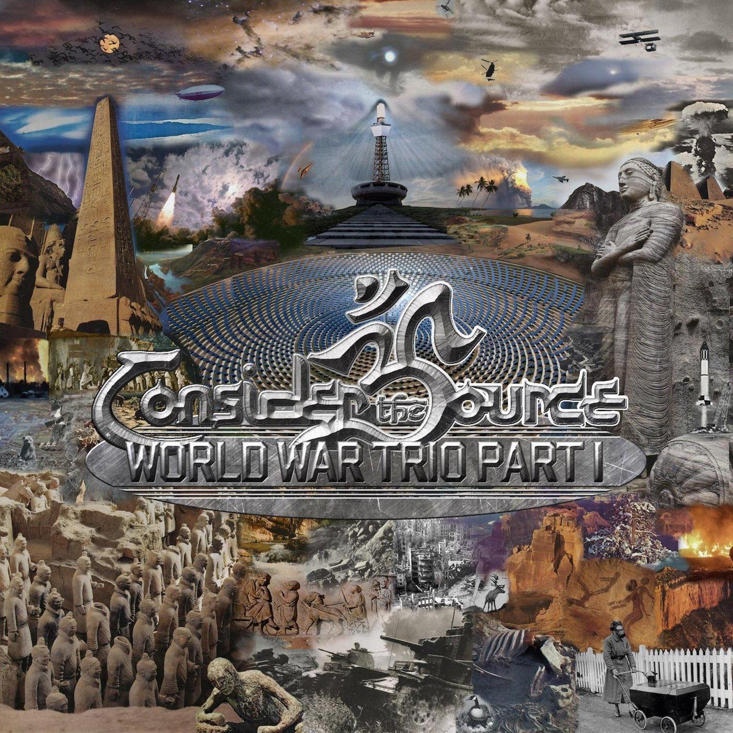 Consider the Source — World War Trio Part I