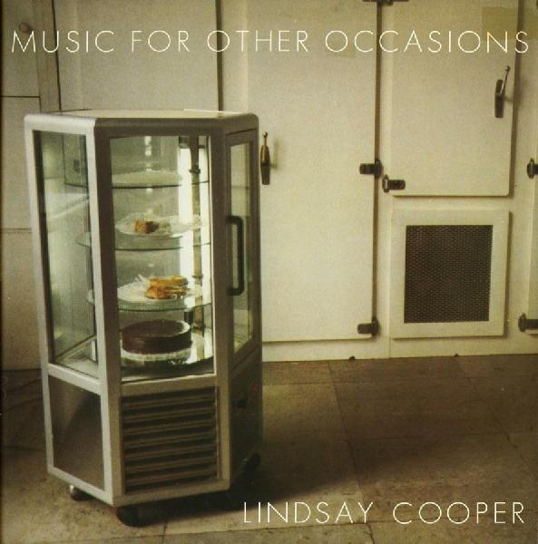 Lindsay Cooper — Music of Other Occasions
