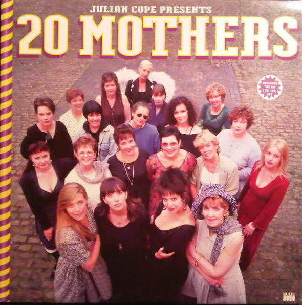 Julian Cope — 20 Mothers (Better to Light a Candle Than Curse the Darkness)