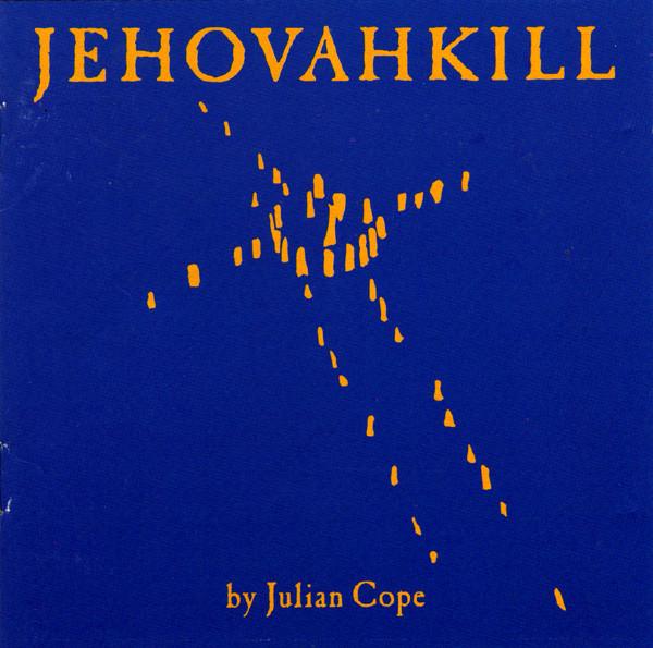 Julian Cope — Johovahkill