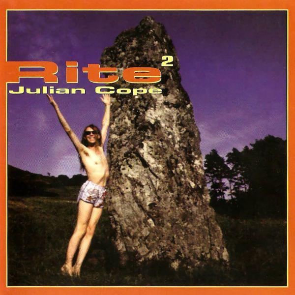 Julian Cope — Rite 2