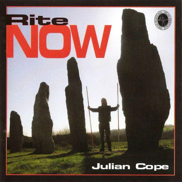 Julian Cope — Rite Now