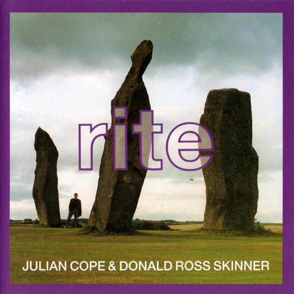 Julian Cope & David Ross Skinner — Rite