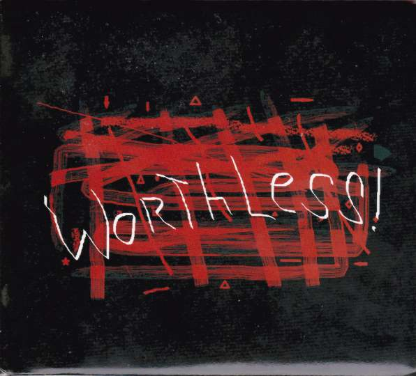 Worthless! Cover art