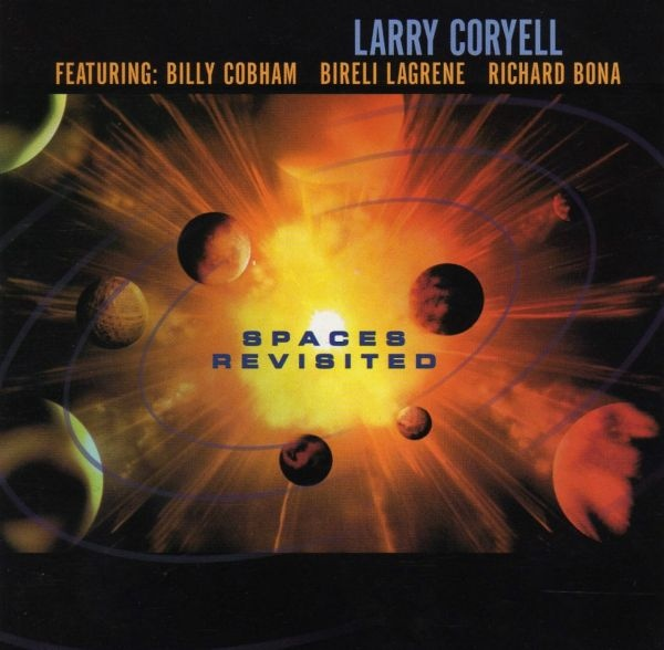 Larry Coryell — Spaces Revisited