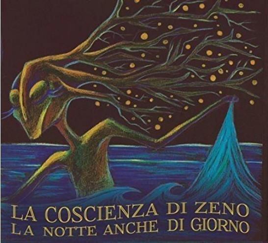 La Coscienza di Zeno — La Notte Anche di Giorno