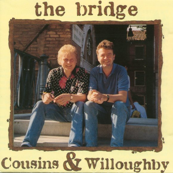 Cousins & Willoughby — The Bridge