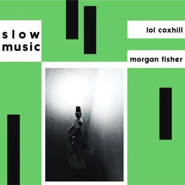 Lol Coxhill / Morgan Fisher - Slow Music cover art