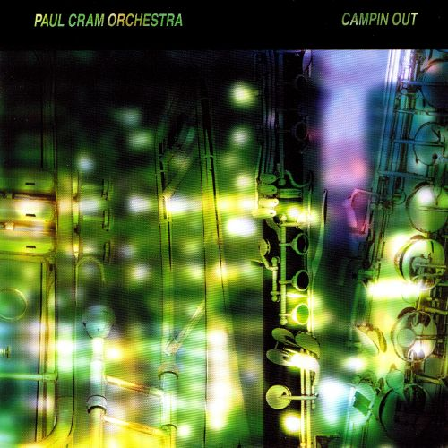 Paul Cram Orchestra — Campin' Out