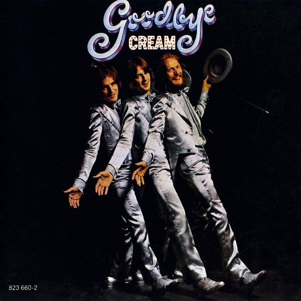 Cream — Goodbye