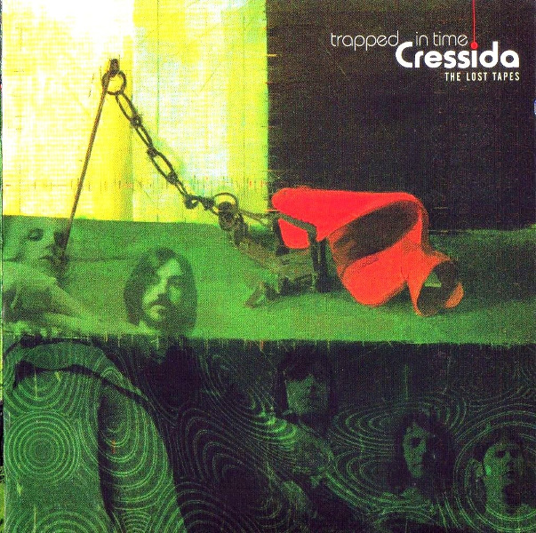 Cressida — Trapped in Time: The Lost Tapes