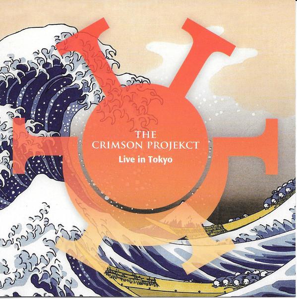 The Crimson ProjeKCt — Live in Tokyo