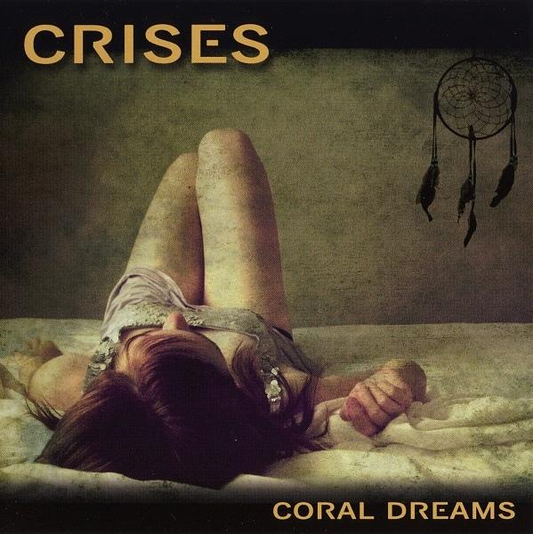 Crises — Coral Dreams