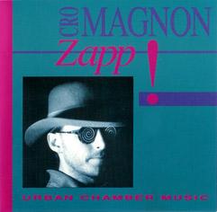 Cro Magnon — Zapp!