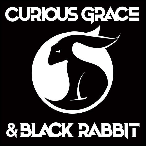 Curious Grace & Black Rabbit — Curious Grace & Black Rabbit