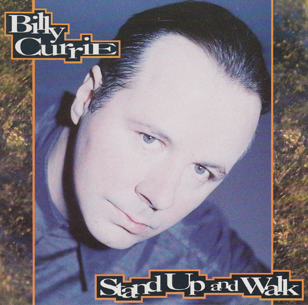 Billy Currie — Stand up and Walk