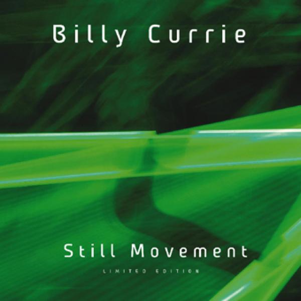 Billy Currie — Still Movement