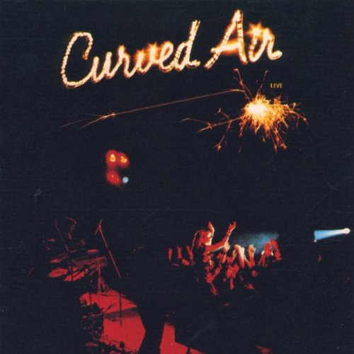 Curved Air — Live
