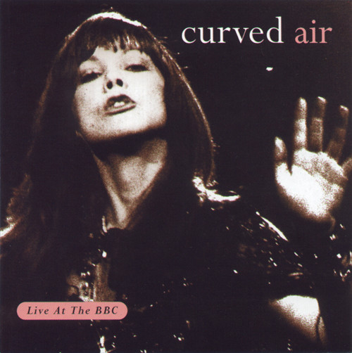 Curved Air — Live at the BBC