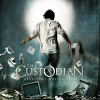 The Custodian — Necessary Wasted Time