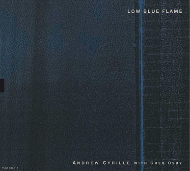 Andrew Cyrille with Greg Osby — Low Blue Flame