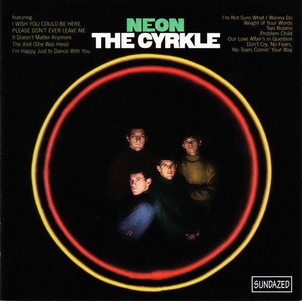 The Cyrkle — Neon