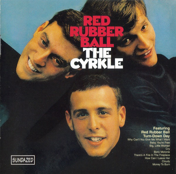 The Cyrkle — Red Rubber Ball