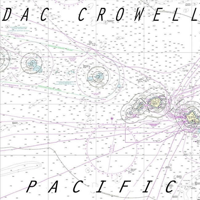 Dac Crowell — Pacific